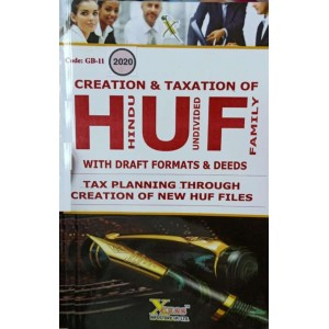 Xcess Infostore's Creation & Taxation of HUF [Hindu Undivided Family] with Draft Formats & Deeds (Tax Planning Through Creation of New HUF Files) by Virendra Pamecha