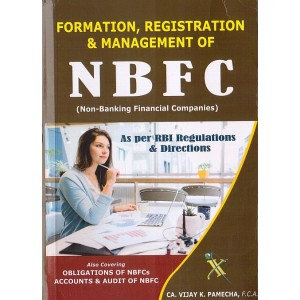 Xcess Infostore's Formation, Registration & Management of NBFC [Non-Banking Finance Company] by Vijay K. Pamecha