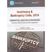 Young Global's Insolvency & Bankruptcy Code, 2016 [Conceptual Analysis & Procedure] by Shambhu K. Thakur [HB]