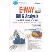 Young Global's E-Way Bill & Analysis under GST Laws with Latest Updates & Case Laws by R. K. Bhalla