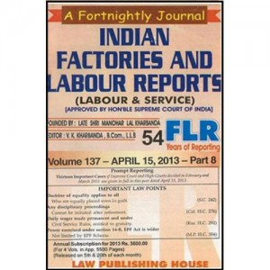 Indian Factories & Labour Reports [Monthly Periodical]