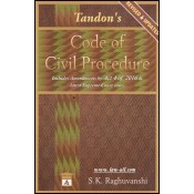 Tandon's Code of Civil Procedure For BSL & LLB by S. K. Raghuvanshi, Allahabad Law Agency