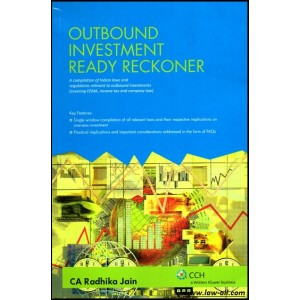 CCH India's Outbound Investment Ready Reckoner by CA. Radhika Jain