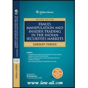 Fraud, Manipulation & Insider Trading in the Indian Securities Markets by Sandeep Parekh, CCH Publications