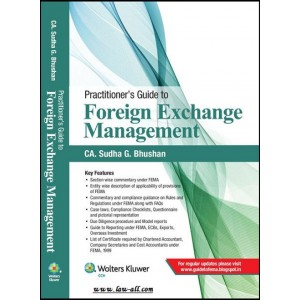 CCH's Practitioner's Guide to Foreign Exchange Management [FEMA] by CA. Sudha G. Bhushan