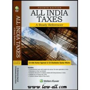 CCH's All India Taxes - A Ready Referencer by CA. Alok Kumar Agarwal & CA. Shailendra Mishra
