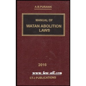 CTJ Publication's  Manual Of  Watan Abolition Laws by A. B. Puranik