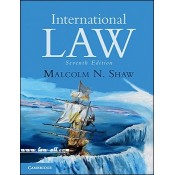 Cambridge University's International Law For B.S.L & L.L.B by Malcolm N. Shah
