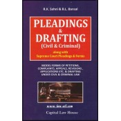 Capital Law House's Pleading & Drafting (Civil & Criminal) by R. K. Sahni & B. L. Bansal