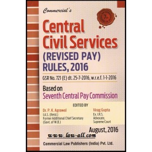 Commercial's Central Civil Services (Revised Pay) Rules, 2016 by Dr. P. K. Agrawal