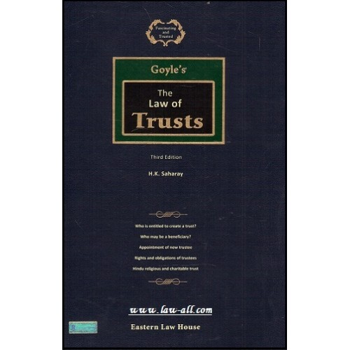Goyle's The Law of Trusts [HB] by H. K. Saharay, Eastern Law House