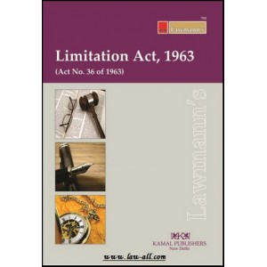 Lawmann's Limitation Act, 1963 by Kamal Publishers