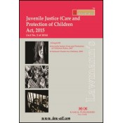 Lawmann's Juvenile Justice (Care & Protection of Children) Act, 2000 by Kamal Publishers