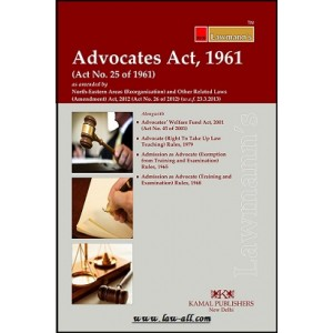 Lawmann's Advocates Act, 1961 by Kamal Publishers