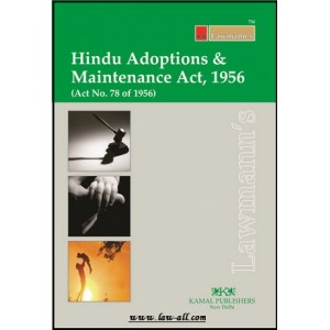 Lawmann's Hindu Adoptions and Maintenance Act, 1956 by Kamal Publishers