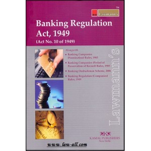 Lawmann's  Banking Regulation Act, 1949 by Kamal Publishers
