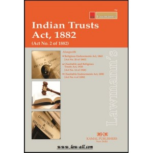 Lawmann's Indian Trusts Act, 1882 by Kamal Publisher