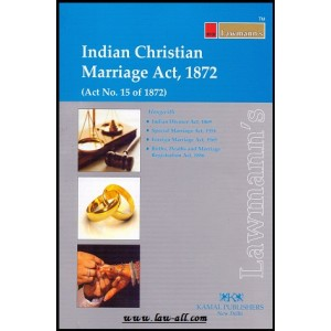 Lawmann's Indian Christian Marriage Act, 1872 by Kamal Publisher