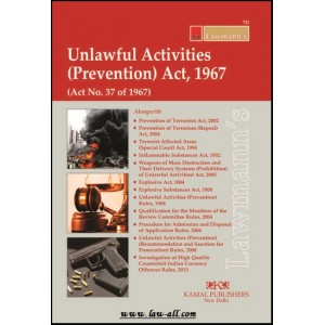 Lawmann's Unlawful Activities (Prevention) Act, 1967 by Kamal Publisher