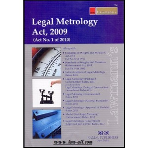 Lawmann's Legal Metrology Act, 2009 by Kamal Publishers