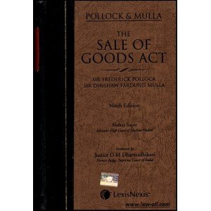 LexisNexis's Pollock & Mulla's Commentary on The Sale of Goods Act, 1930 by Adv. Akshay Sapre [HB]