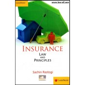 LexisNexis's Insurance Law and Principles by Dr. Sachin Rastogi