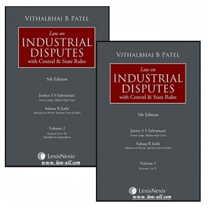 Lexisnexis's Law on Industrial Disputes with Central & State Rules [2 HB Vols] by Vithalbhai B. Patel, Justice S. S. Subramani