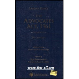 Lexisnexis's The Advocates Act, 1961 by Sanjiva Row, Akshay Sapre [HB]
