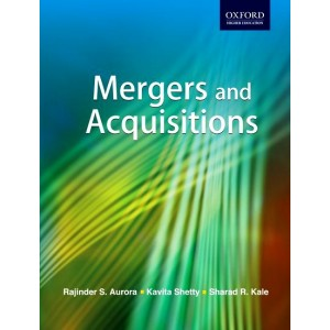 Oxford's Textbook on Mergers and Acquisition by Rajinder S. Aurora, Kavita Shetty & Sharad R. Kale