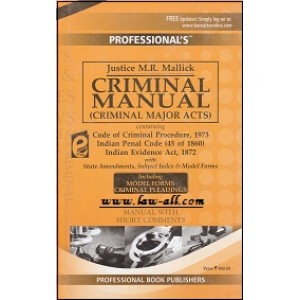 Professional's Criminal Manual [Criminal Major Acts] by Justice M.R.Mallick