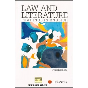 Lexisnexis's Law & Literature Readings in English for BSL & LL.B by Dr. Prasannanshu