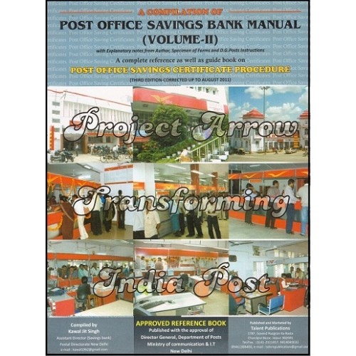 A Compilation of Post Office Savings Bank Manual Volume II by Kawal Jit Singh, Talent Publication | Postal Manual Vol II