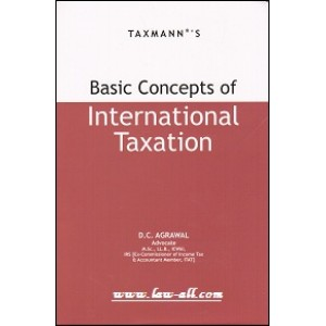 Taxmann's Basic Concepts of International Taxation by D. C. Agrawal [HB]