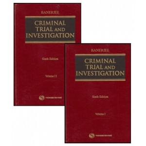 Thomson Reuters Criminal Trial and Investigation by P. C. Banerjee [2 HB Vols]