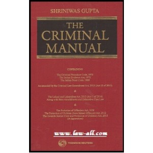 Shriniwas Gupta's Criminal Manual by Thomson Reuters [HB]