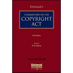 Iyengar's Commentary on The Copyright Act [HB] by H. K. Saharay by Universal Law Publishing
