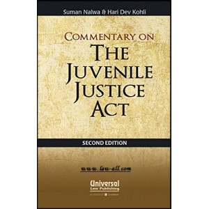 Universal's Commentary on The Juvenile Justice Act [HB] by Suman Nalwa & Hari Dev Kohli