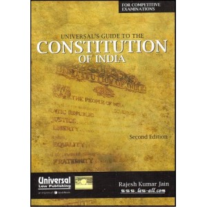 Universal's Guide to the Constitution of India for Competitive Examinations by Rajesh Kumar Jain