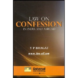 Universal's Law of Confession & Dying Declaration in India and Abroad by Y. B. Bhagat