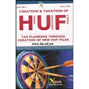 Xcess Infostore's Creation & Taxation of HUF [Hindu Undivided Family] Tax Planning Through Creation of New HUF Files by Virendra Pamecha