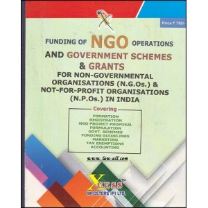 Xcess Infostore's Funding of NGO Operations and Government Schemes & Grants for NGO's & NPO's in India [HB] by CA. Virendra K. Pamecha