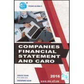 Companies Financial Statement and CARO 2016 by Sanjay Issar & Shashwat Issar, Young Global Publication